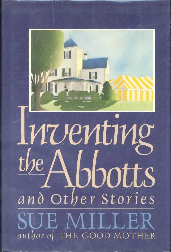 9780060157555: Inventing the Abbotts and Other Stories