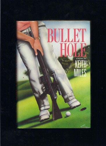 9780060157647: Bullet Hole