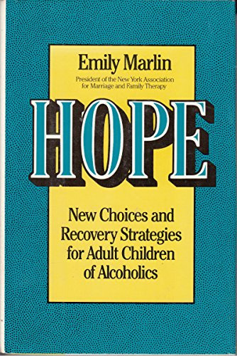 9780060157692: Hope: New Choices and Recovery Strategies for Adult Children of Alcoholics