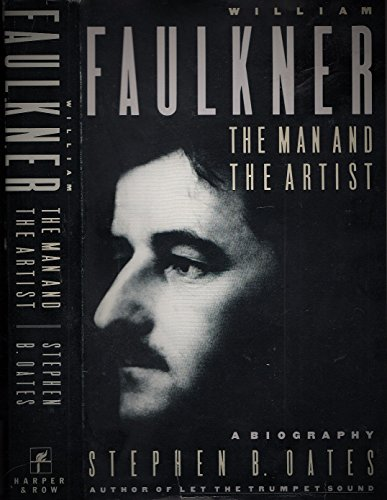 9780060157715: William Faulkner: The Man and the Artist : A Biography
