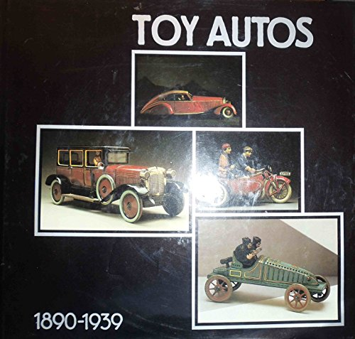 9780060157784: Toy autos, 1890-1939: The Peter Ottenheimer collection