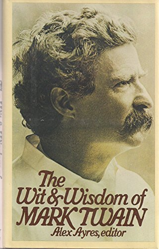 9780060157838: The Wit and Wisdom of Mark Twain