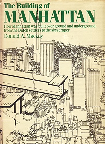 9780060157883: The Building of Manhattan