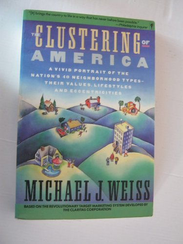 9780060157906: The Clustering of America