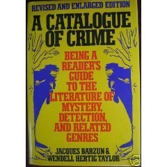 9780060157968: A Catalogue of Crime: Being a Reader's Guide to the Literature of Mystery, Detection, and Related Genres