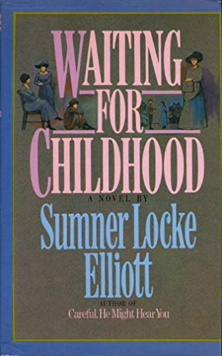 9780060157975: Waiting for Childhood