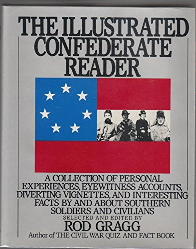9780060157982: The Illustrated Confederate Reader