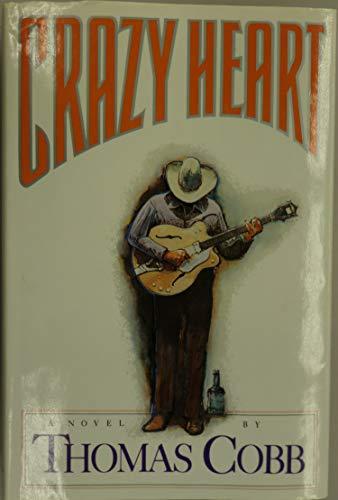 9780060158033: Crazy Heart