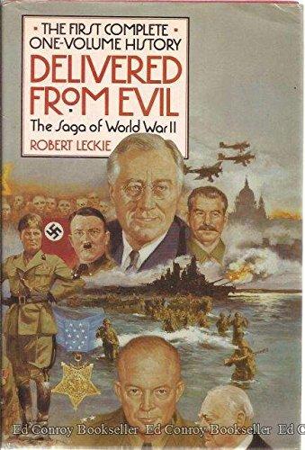 Delivered from Evil: Robert Leckie