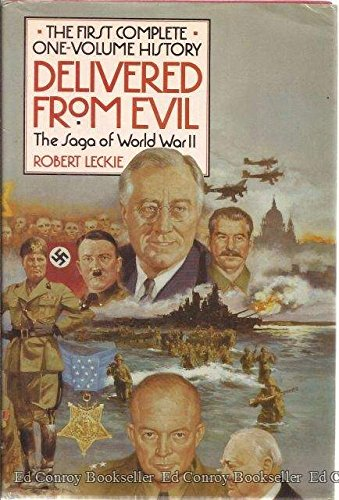 9780060158125: Delivered from Evil: The Saga of World War Two