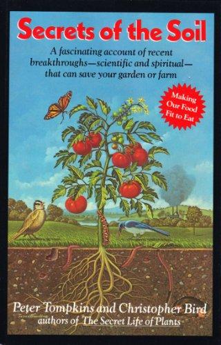 Secrets Of The Soil: Tompkins, Peter & Bird, Christopher