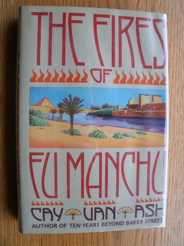 9780060158194: The Fires of Fu Manchu