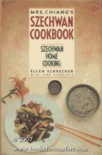 9780060158286: Mrs. Chiang's Szechwan Cookbook: Szechwan Home Cooking