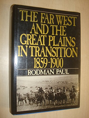 9780060158361: The Far West and the Great Plains in Transition, 1859-1900 (New American Nation Series)