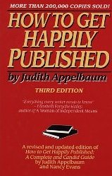 9780060158385: How to Get Happily Published 3ED
