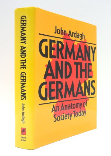 9780060158392: Germany and the Germans: An Anatomy of Society Today