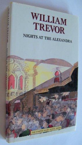 9780060158484: Nights at the Alexandra: William Trevor