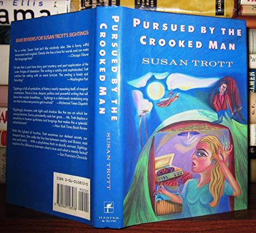 Pursued by the Crooked Man: A Novel: Trott, Susan