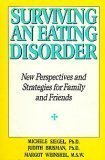 9780060158590: Surviving an Eating Disorder: New Perspectives and Strategies for Family and Friends