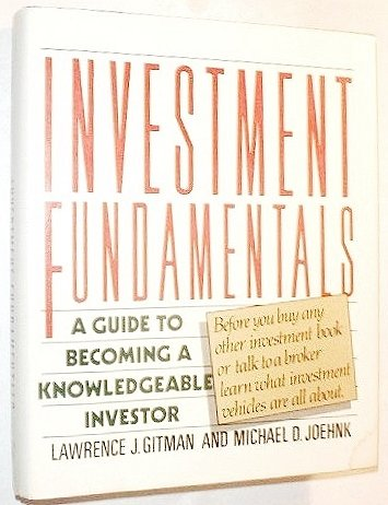 9780060158613: Investment Fundamentals: A Guide to Becoming a Knowledgeable Investor