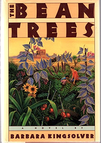 The Bean Trees: Kingsolver, Barbara