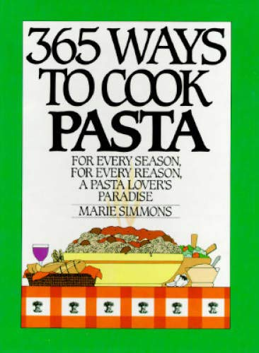 9780060158651: 365 Ways to Cook Pasta