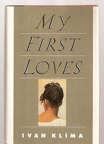 9780060158668: My First Loves (English and Czech Edition)