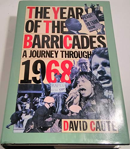 9780060158705: The Year of the Barricades: A Journey Through 1968