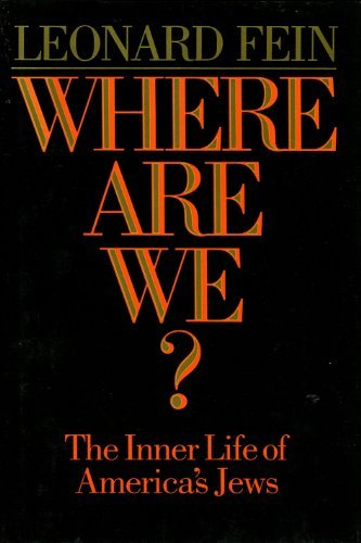 Where Are We? The Inner Life of America's Jews: FEIN, Edward