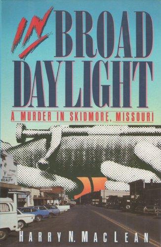In Broad Daylight: MacLean, Harry N.