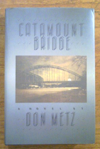 9780060158781: Catamount Bridge: A Novel