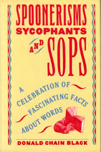 9780060158866: Spoonerisms, Sycophants, and Sops