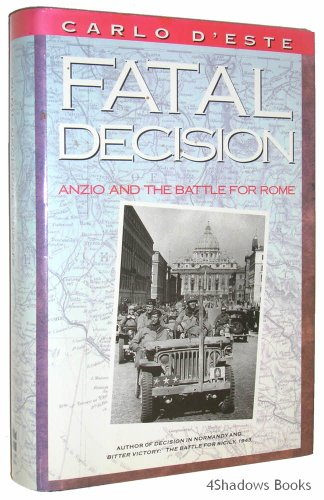 9780060158903: Fatal Decision: Anzio and the Battle for Rome