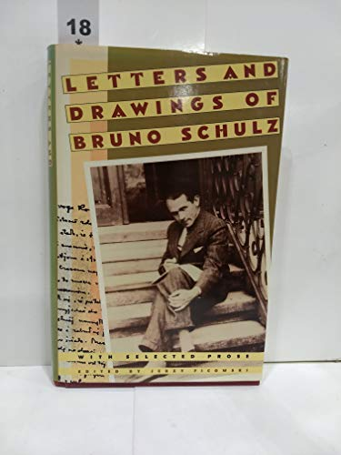Letters and Drawings of Bruno Schulz: With: Schulz, Bruno; Ficowski,