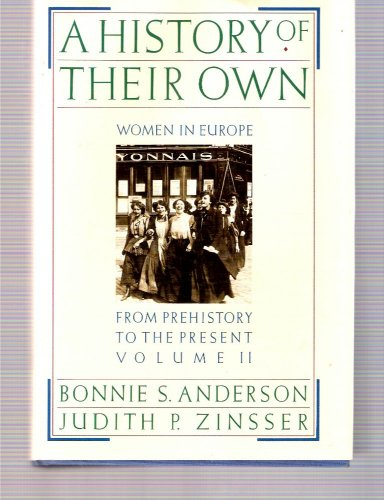9780060158996: Title: A History of Their Own Women in Europe from Prehis
