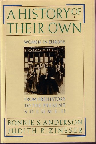 9780060158996: A History of Their Own: Women in Europe from Prehistory to the Present, Vol. 2