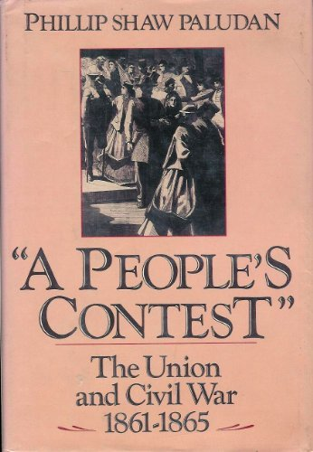 9780060159030: A people's contest: The Union and Civil War, 1861-1865 (The New American Nation series)