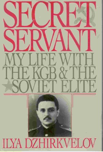 9780060159122: Secret Servant: My Life With the KGB and the Soviet Elite