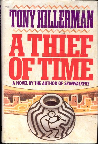 A Theif of Time: Hillerman, Tony