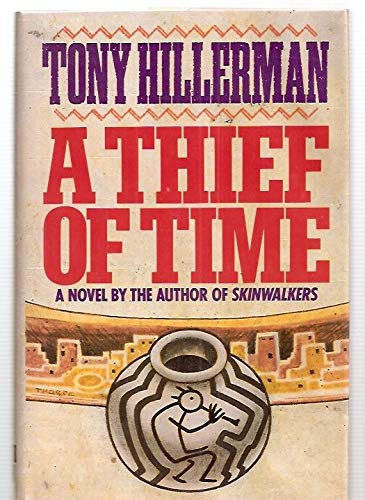 A Thief of Time: Tony Hillerman