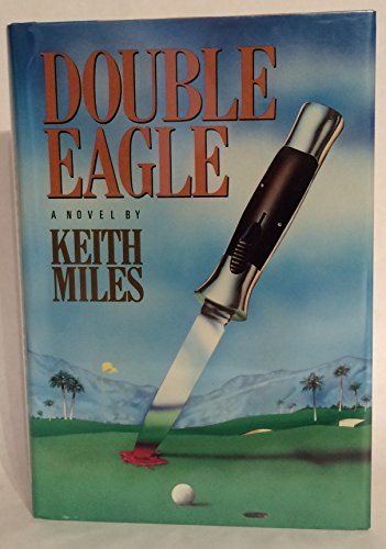 9780060159429: Double Eagle: A Novel (Harper Novel of Suspense)