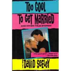 9780060159443: Too cool to get married and other true stories