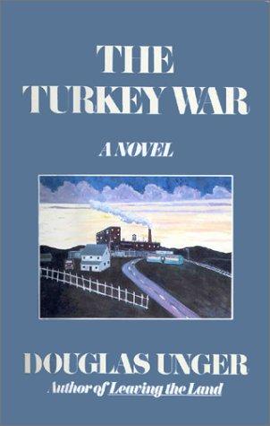 The Turkey War: Unger, Douglas