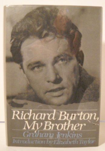 9780060159528: Richard Burton, My Brother