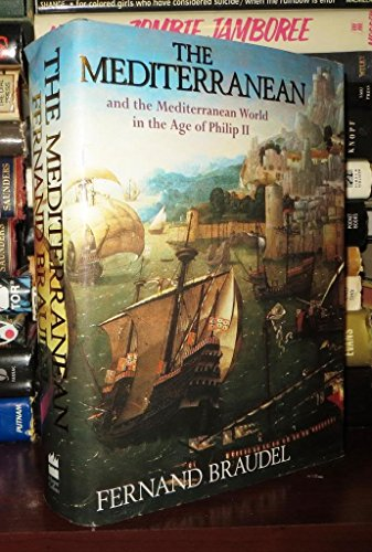 9780060159580: The Mediterranean and the Mediterranean World in the Age of Philip II