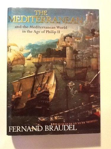 The Mediterranean and the Mediterranean World in: Braudel, Fernand; Ollard,