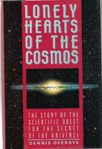 9780060159641: Lonely Hearts of the Cosmos: The Scientific Quest for the Secret of the Universe