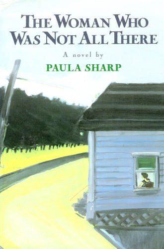9780060159894: The Woman Who Was Not All There: A Novel