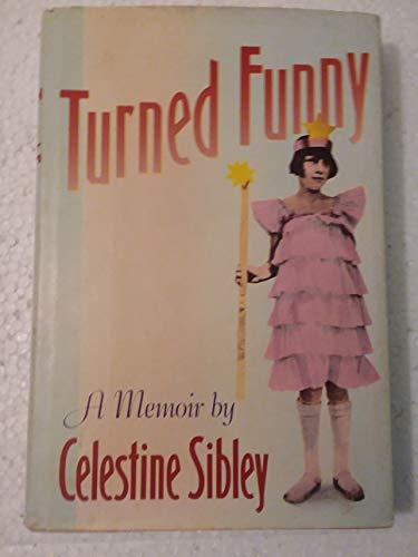 9780060159900: Turned Funny: A Memoir