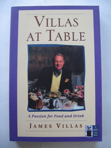 VILLAS AT TABLE : A PASSION FOR FOOD AND